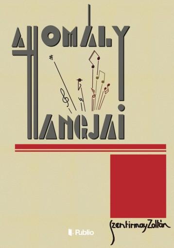 A homály hangjai - Ekönyv - Szentirmay Zoltán
