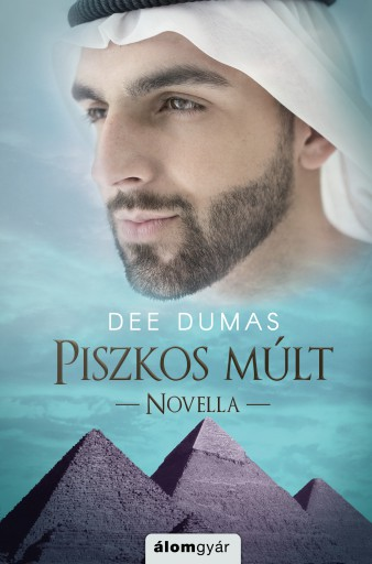 Piszkos múlt - Ebook - Dee Dumas