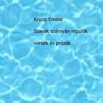 Szavak szárnyán repülök - Ebook - Krupp Emese