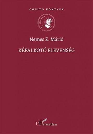 KÉPALKOTÓ ELEVENSÉG - Ekönyv - NEMES Z. MÁRIÓ