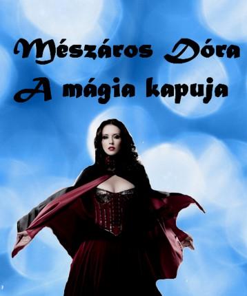 A mágia kapuja - Ekönyv - Mészáros Dóra