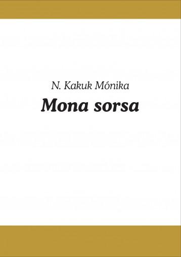 Mona sorsa - Ekönyv - N. Kakuk Mónika