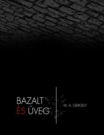 Bazalt és Üveg - Ebook - M. A. Gergely