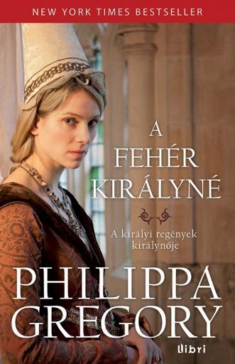 A FEHÉR KIRÁLYNÉ - Ebook - GREGORY, PHILIPPA