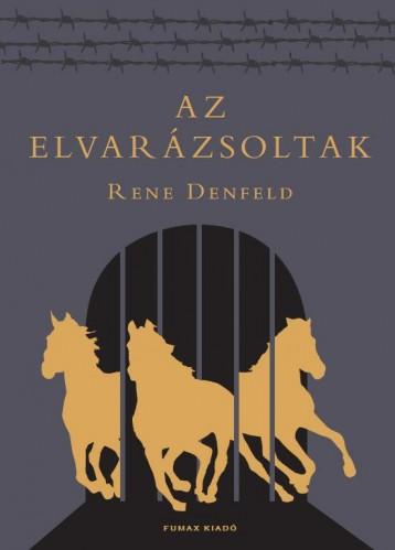 AZ ELVARÁZSOLTAK - Ebook - DENFELD, RENE