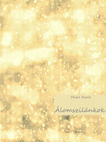Álomszilánkok - Ekönyv - Mikó Zsolt
