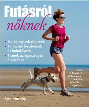 FUTÁSRÓL NŐKNEK - Ekönyv - MURPHY, SAM