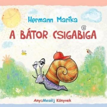 A BÁTOR CSIGABIGA - Ekönyv - HERMANN MARIKA