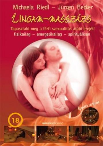 LINGAM-MASSZÁZS - AJÁNDÉK DVD-VEL! - FŰZÖTT - Ekönyv - RIEDL, MICHAELA-BECKER JÜRGEN