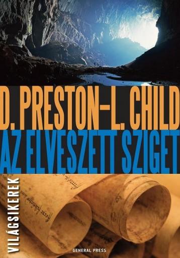AZ ELVESZETT SZIGET - VILÁGSIKEREK - - Ebook - PRESTON, D. - CHILD, L.
