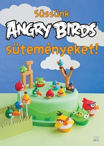 SÜSSÜNK ANGRY BIRDS SÜTEMÉNYEKET! - Ekönyv - JCS MÉDIA KFT