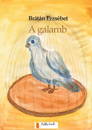 A galamb - Ekönyv - Brátán Erzsébet