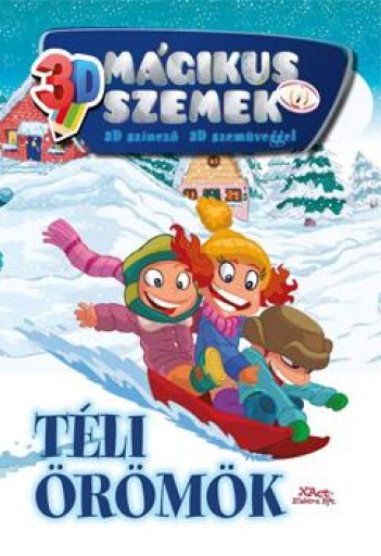 TÉLI ÖRÖMÖK - MÁGIKUS SZEMEK 3D - SZÍNEZŐ SZEMÜVEGGEL - Ekönyv - XACT ELEKTRA KFT.
