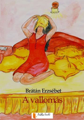 A vallomás - Ebook - Brátán Erzsébet