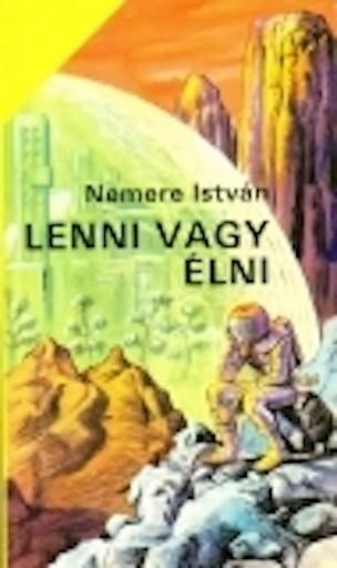 Lenni vagy élni - Ebook - Nemere István