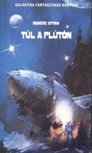 Túl a Plúton - Ebook - Nemere István