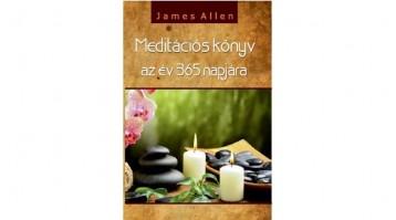 MEDITÁCIÓS KÖNYV AZ ÉV 365 NAPJÁRA - Ekönyv - ALLEN, JAMES