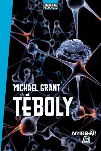TÉBOLY - Ekönyv - GRANT, MICHAEL