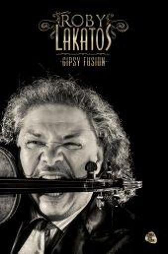 ROBY LAKATOS - GIPSY FUSION - CD MELLÉKLETTEL - Ekönyv - BOMBERA KRISZTINA