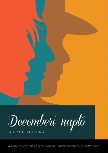 Decemberi napló - Ekönyv - B. D. Mitterpach