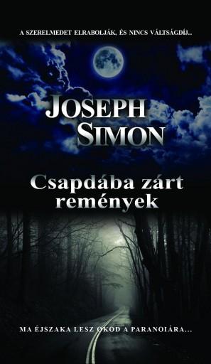 CSAPDÁBA ZÁRT REMÉNYEK - Ebook - SIMON, JOSEPH