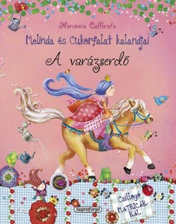 A varázserdő - Melinda és Cukorfalat kalandjai - Ekönyv - CAFFERATA, FLORENCIA