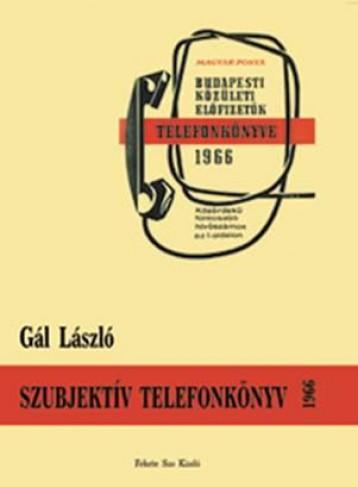 SZUBJEKTÍV TELEFONKÖNYV 1966 - Ekönyv - GÁL LÁSZLÓ
