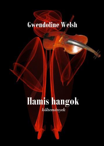 Hamis hangok - Ekönyv - Gwendoline Welsh