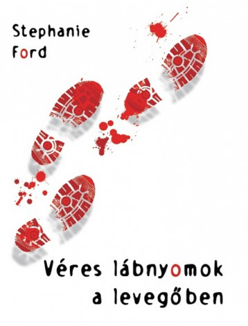 Véres lábnyomok a levegőben - Ekönyv - Stephanie Ford