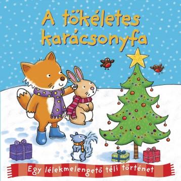 Téli történetek - A tökéletes karácsonyfa - Ebook - NAPRAFORGÓ KÖNYVKIADÓ