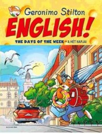 ENGLISH! THE DAYS OF THE WEEK - A HÉT NAPJAI - Ekönyv - STILTON, GERONIMO