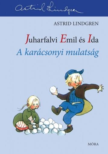 A KARÁCSONYI MULATSÁG - JUHARFALVI EMIL ÉS IDA 3. - Ekönyv - LINDGREN, ASTRID