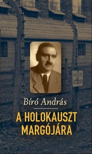 A HOLOKAUSZT MARGÓJÁRA - Ekönyv - BÍRÓ ANDRÁS