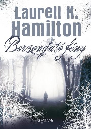 BORZONGATÓ FÉNY - Ekönyv - HAMILTON, LAURELL K.