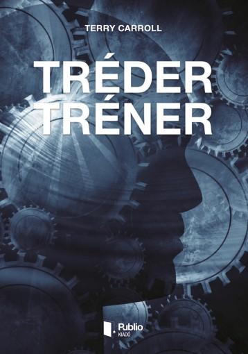 Tréder Tréner - Ekönyv - Terry Carroll