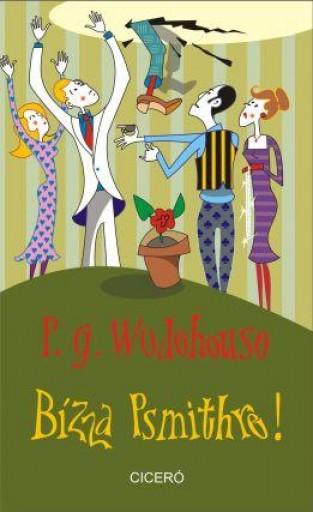 BÍZZA PSMITHRE! - Ekönyv - WODEHOUSE, P.G.