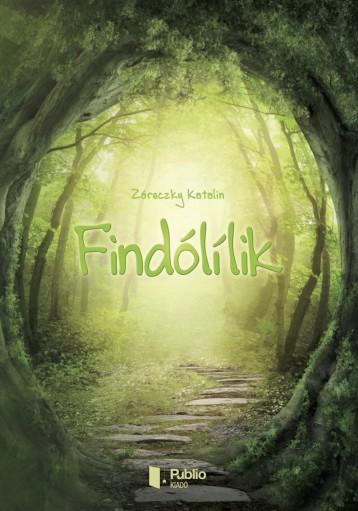 Findólílik - Ebook - Záreczky Katalin