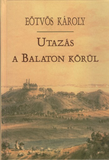 Utazás a Balaton körül - Ebook - Eötvös Károly