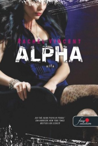 ALPHA - ALFA - FŰZÖTT - Ebook - VINCENT, RACHEL