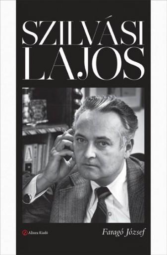 SZILVÁSI LAJOS - Ekönyv - FARAGÓ JÓZSEF