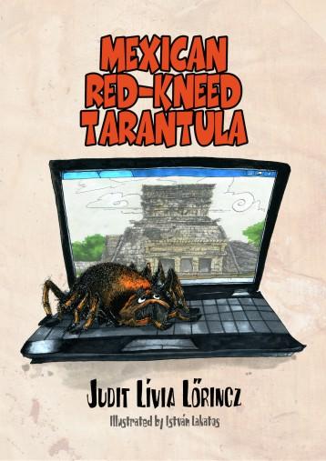 The Mexican Red-kneed Tarantula - Ebook - Judit Lívia Lőrincz