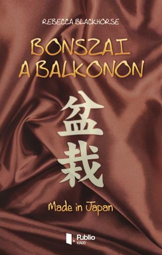 Bonszai a balkonon - Ekönyv - Rebecca Blackhorse