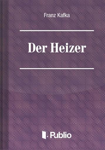 Der Heizer - Ekönyv - Franz Kafka