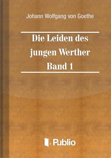 Die Leiden des jungen Werther - Band 1 - Ekönyv - Johann Wolfgang von Goethe
