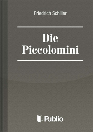 Die Piccolomini - Ebook - Friedrich Schiller