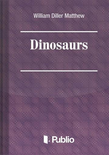 Dinosaurs - Ekönyv - W. D. Matthew