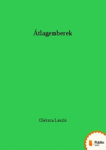 Átlagemberek - Ekönyv - Oleksza László
