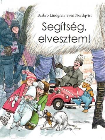 SEGÍTSÉG, ELVESZTEM! - Ekönyv - LINDGREN, BARBRO-NORDQVIST, SVEN