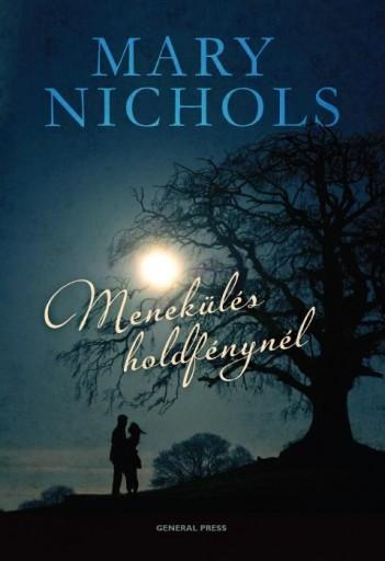 MENEKÜLÉS HOLDFÉNYNÉL - Ebook - NICHOLS, MARY