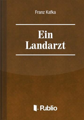 Ein Landarzt  - Ekönyv - Franz Kafka